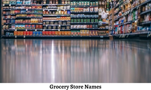 Grocery Store Names