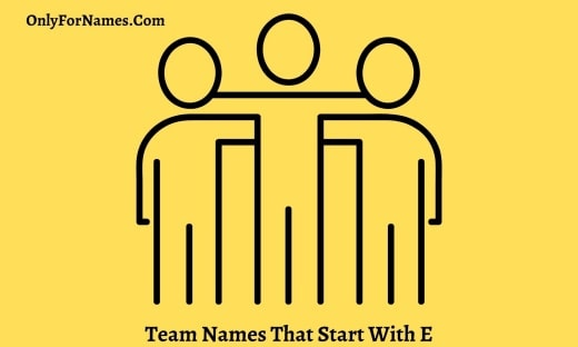 Team Names That Start With E
